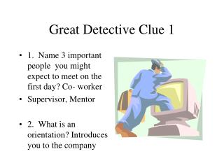 Great Detective Clue 1