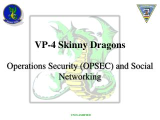 Operations Security (OPSEC) and Social Networking