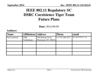 IEEE 802.11 Regulatory SC DSRC Coexistence Tiger Team Future Plans