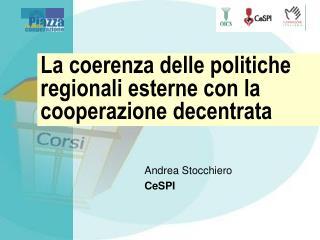 La coerenza delle politiche regionali esterne con la cooperazione decentrata