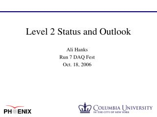 Level 2 Status and Outlook