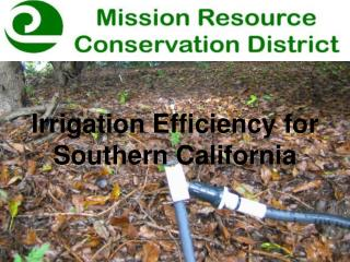 Irrigation Efficiency for Southern California