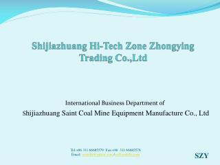 Shijiazhuang Hi-Tech Zone  Zhongying  Trading  Co.,Ltd