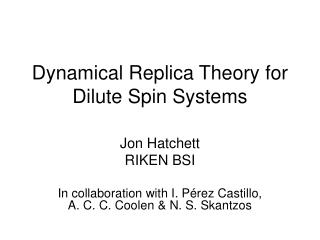 Dynamical Replica Theory for Dilute Spin Systems