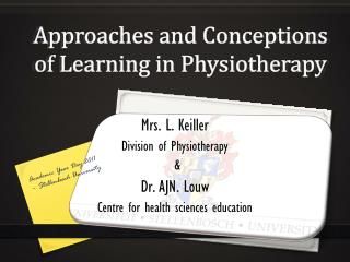 Approaches and Conceptions of Learning in Physiotherapy