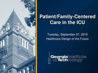 Patient/Family-Centered Care in the ICU