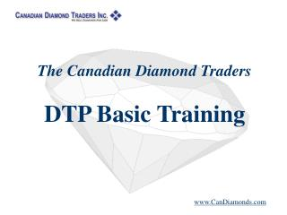 The Canadian Diamond Traders DTP Basic Training