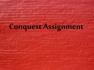 Conquest Assignment
