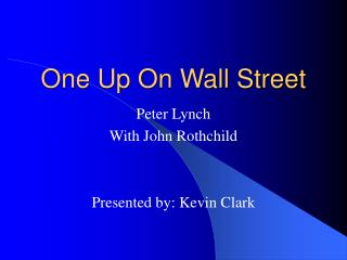One Up On Wall Street
