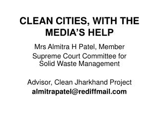 CLEAN CITIES, WITH THE MEDIA'S HELP