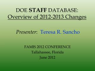 DOE STAFF DATABASE: Overview of 2012-2013 Changes
