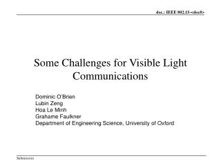 Some Challenges for Visible Light Communications