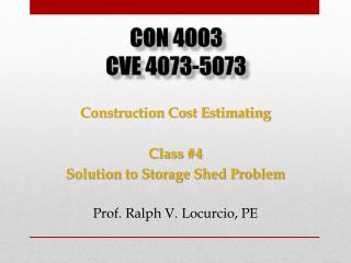 Construction Cost Estimating Class  #4 Solution to Storage Shed Problem