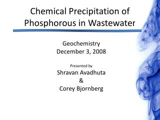Chemical Precipitation of Phosphorous in Wastewater