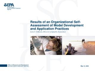 Results of an Organizational Self-Assessment of Model Development and Application Practices