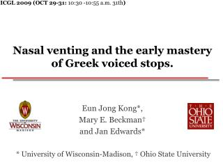 Nasal venting and the early mastery of Greek voiced stops.