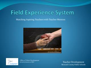 Field Experience System