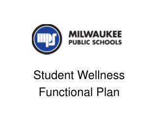 Student Wellness  Functional Plan