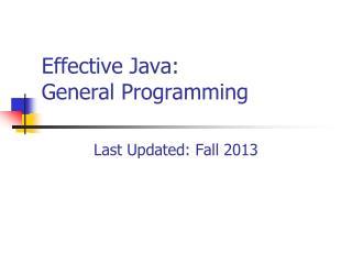 Effective Java: General Programming