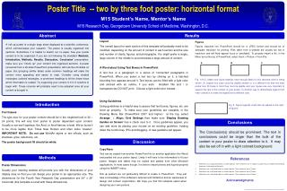 Poster Title  -- two by three foot poster: horizontal format