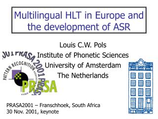 Multilingual HLT in Europe and the development of ASR