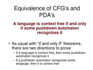Equivalence of CFG's and PDA's