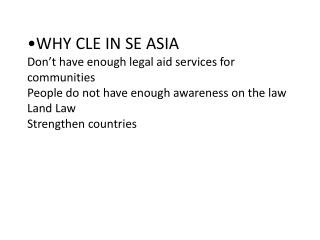 Why CLE in SE Asia