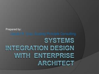 Systems Integration Design with  Enterprise Architect
