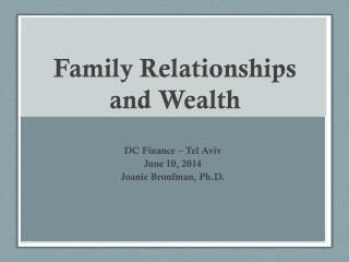 Family Relationships and Wealth