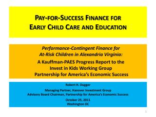 Pay-for-Success Finance for  Early Child Care and Education