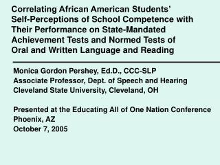 Monica Gordon Pershey, Ed.D., CCC-SLP Associate Professor, Dept. of Speech and Hearing