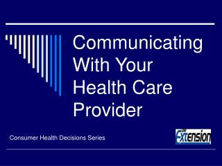 Communicating With Your Health Care Provider