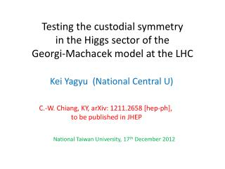 Testing the custodial symmetry  in  the Higgs sector of the  Georgi-Machacek model  at  the  LHC