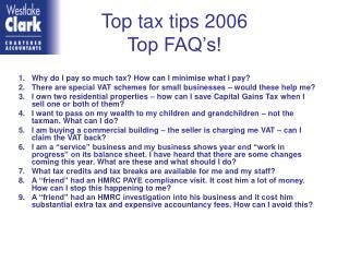 Top tax tips 2006 Top FAQ's!