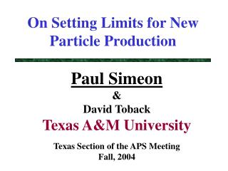 On Setting Limits for New Particle Production