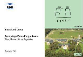 Bovis Lend Lease Technology Park – Parque Austral Pilar, Buenos Aires, Argentina