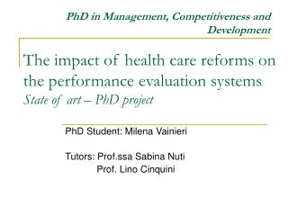 The impact of health care reforms on the performance evaluation systems State of art – PhD project