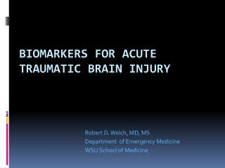 Biomarkers for Acute Traumatic Brain Injury