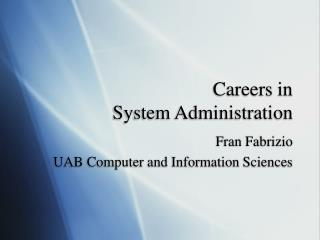 Careers in  System Administration
