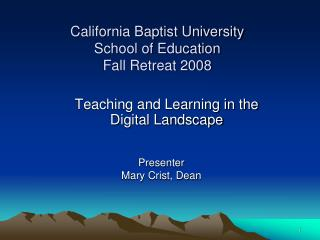 California Baptist University School of Education Fall Retreat 2008