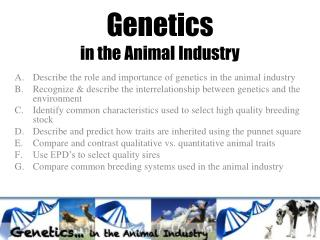 Genetics in the Animal Industry