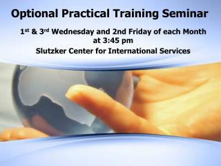 Optional Practical Training Seminar