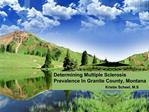 Determining Multiple Sclerosis Prevalence In Granite County, Montana