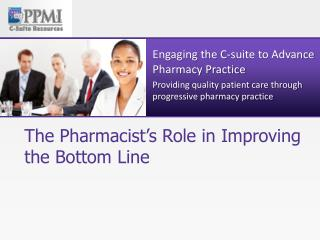 The Pharmacist's Role in Improving the Bottom Line