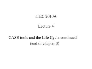 ITEC 2010A Lecture 4