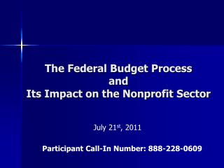 The Federal Budget Process and Its Impact on the Nonprofit Sector