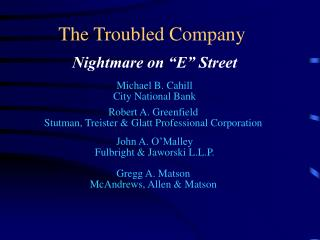 The Troubled Company