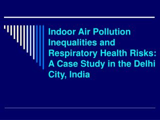 Indoor Air Pollution Inequalities and