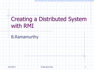 Creating a Distributed System with RMI