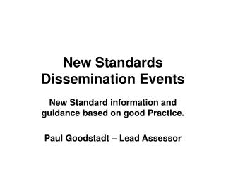New Standards Dissemination Events